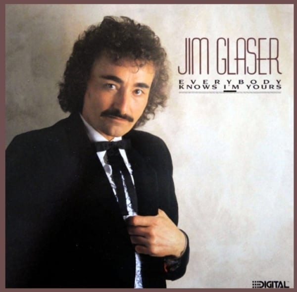 Jim Glaser - Everybody Knows I'm Yours (1985) CD 1