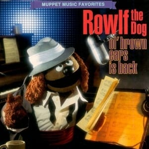 The Muppets - Rowlf The Dog - Ol' Brown Ears Is Back (1993) CD 7