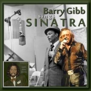 Barry Gibb - Barry Gibb Sings Sinatra (1999) CD 14