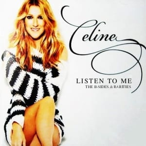 Celine Dion - Listen To Me The B-Sides & Rarities (2017) 2 CD SET 4