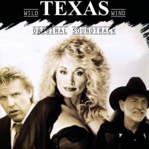 Wild Texas Wind - Original T.V. Movie Soundtrack (Dolly Parton) (1991) CD 4
