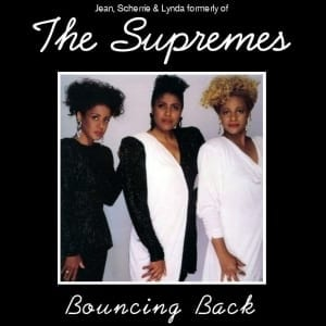 Jean, Scherrie & Lynda Formerly of The Supremes - Bouncing Back (EXPANDED EDITION) (1991) CD 22