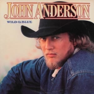 John Anderson - Wild And Blue (1990) CD 5