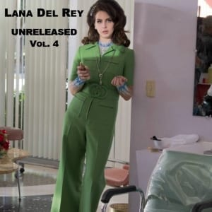Lana Del Rey - Unreleased, Vol. 4 (2019) CD 5