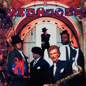 Madhouse - 24 ('93 EDITION) (A.K.A. The New Power Madhouse) (1993) CD 5