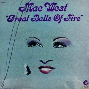 Mae West - Great Balls Of Fire (EXPANDED EDITION) (1972) CD 14