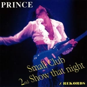 Prince - Small Club (2nd Show That Night) (1988) 2 CD SET 58