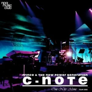 Prince & The New Power Generation - C-Note: One Nite Alone Tour 2002 (2003) CD 10
