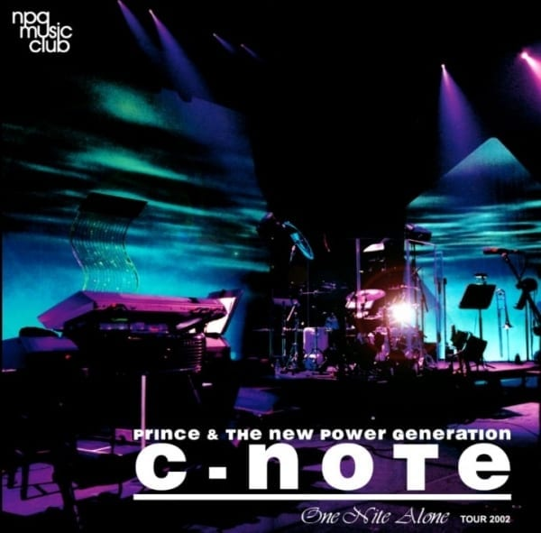 Prince & The New Power Generation - C-Note: One Nite Alone Tour 2002 (2003) CD 1