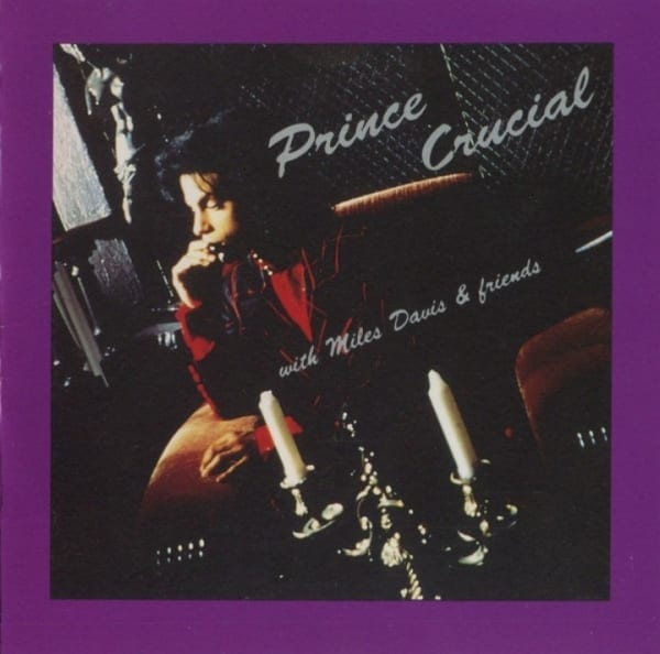 Prince with Miles Davis & Friends - Crucial (1989) CD 1