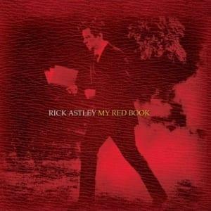 Rick Astley - My Red Book (UNRELEASED ALBUM) (+ BONUS TRACK) (2013) CD 28