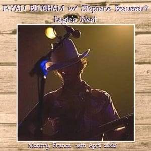 Ryan Bingham And Stéphane Beaussart - The Eagle's Nest (2005) 2 CD SET 5