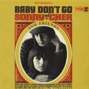 Sonny & Cher and Friends - Baby Don't Go (1964) CD 8