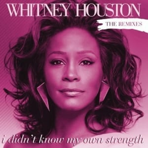 Whitney Houston - I Didn't Know My Own Strength (The Remixes) (2009) 2 CD SET 7