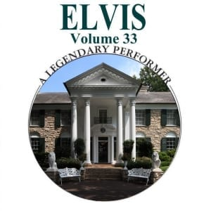Elvis Presley - A Legendary Performer, Vol. 33 (2014) CD 44