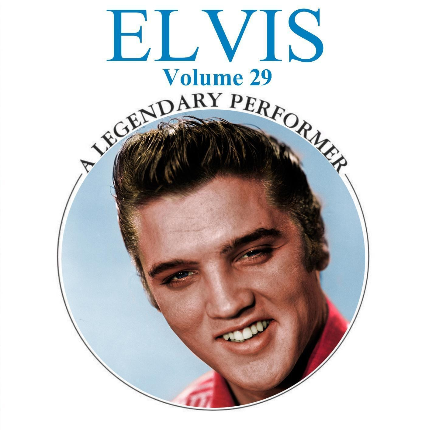Elvis Presley - A Legendary Performer, Vol. 30 (2014) CD 10