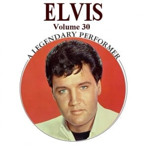 Elvis Presley - A Legendary Performer, Vol. 30 (2014) CD 42