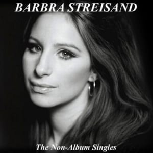 Barbra Streisand - The Non-Album Singles (2014) CD 40