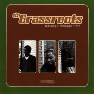 Da Grassroots - Passage Through Time (1999) CD 1