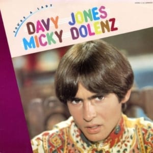 Davy Jones & Micky Dolenz - You're A Lady (1981) CD 8