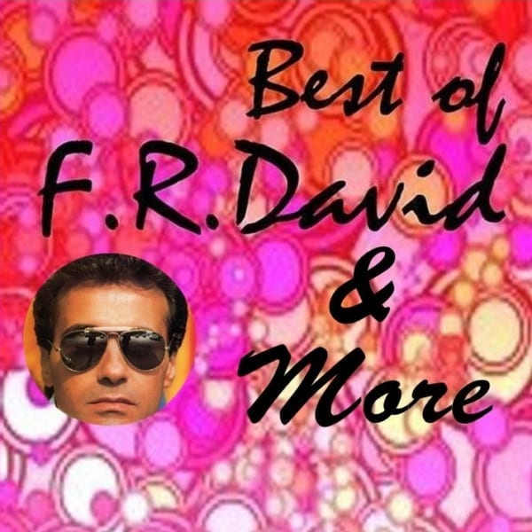 F.R. David - Best Of F.R. David & More (EXPANDED EDITION) (2011 / 2020) CD 1