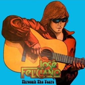 José Feliciano - Through The Years (2020) CD 5