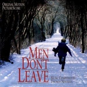 Men Don't Leave - Original Soundtrack (1990) CD 1