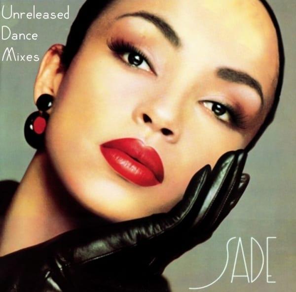 Sade - Unreleased Dance Mixes (2014) 2 CD SET 1