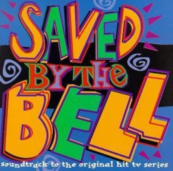 Saved By The Bell - Soundtrack To The Original T.V. Series (1995) CD 1