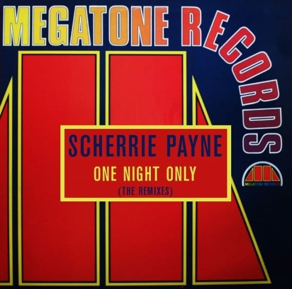 Scherrie Payne - One Night Only (The Remixes) (1984) CD 1