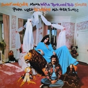 Sonny & Cher - Mama Was A Rock And Roll Singer Papa Used To Write All Her Songs (EXPANDED EDITION) (1974) CD 26