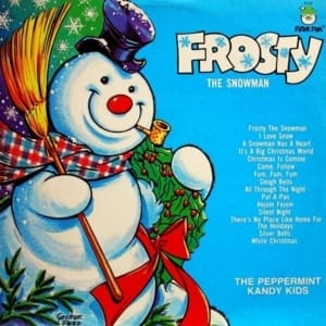 The Peppermint Kandy Kids - Frosty The Snowman (1972) CD 1