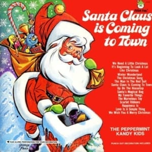 The Peppermint Kandy Kids - Santa Claus Is Coming To Town (1972) CD 3