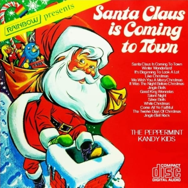 The Peppermint Kandy Kids - Santa Claus Is Coming To Town (CD) 1
