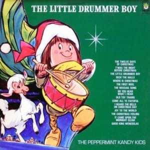 The Peppermint Kandy Kids - The Little Drummer Boy (Version 2) (1972) CD 6