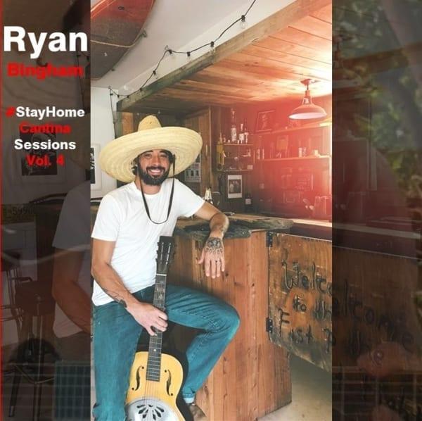 Ryan Bingham - #StayHome Cantina Sessions, Vol. 4 (2020) CD 1