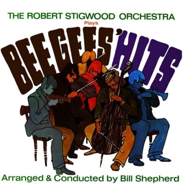 Bill Shepherd & The Robert Stigwood Orchestra  – Plays Bee Gees' Hits (+ BONUS TRACK) (1968) CD 1