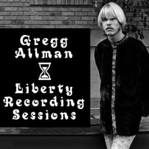 Gregg Allman - Liberty Recording Sessions (1969) CD 4