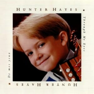 Hunter Hayes - Through My Eyes (2000) CD 5