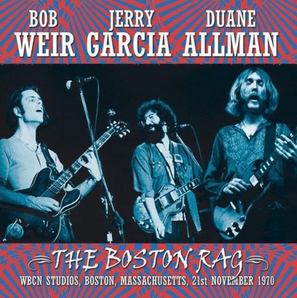 Jerry Garcia, Bob Weir & Duane Allman - The Boston Rag (WBCN Studios) (EXPANDED EDITION) (1970) CD 1
