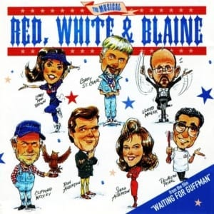 "Red, White And Blaine - The Musical (EXPANDED EDITION) (From The Film""Waiting For Guffman"") (PROMO ONLY) (1996 / 2020) CD 77"