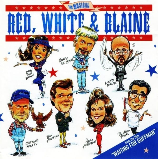 "Red, White And Blaine - The Musical (EXPANDED EDITION) (From The Film""Waiting For Guffman"") (PROMO ONLY) (1996 / 2020) CD 1"
