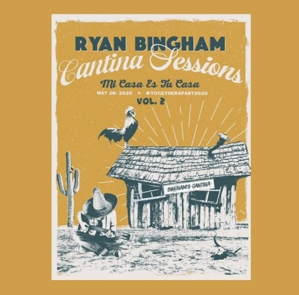 Ryan Bingham - Cantina Sessions Live At Home, Vol. 2 (EXPANDED EDITION) (2020) 2 CD SET 1