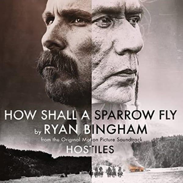 Ryan Bingham -  How Shall A Sparrow Fly (Theme From Hostiles) (CD SINGLE) (2018) CD 1