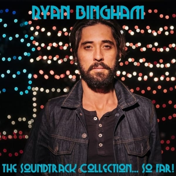 Ryan Bingham - The Soundtrack Collection... So Far! (2020) 2 CD SET 1