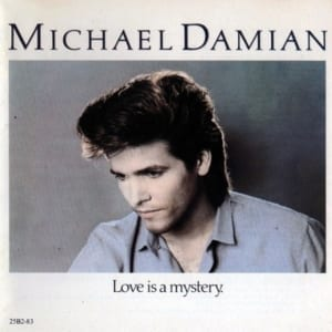 Michael Damian - Love Is A Mystery (1984) CD 22