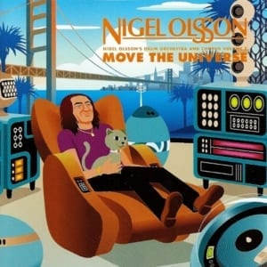 Nigel Olsson's Drum Orchestra And Chorus Volume 2 - Move The Universe (2001) CD 6