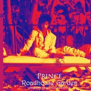 Prince - Roadhouse Garden (EXPANDED EDITION) (UNRELEASED 1986 ALBUM) (2019) 2 CD SET 57