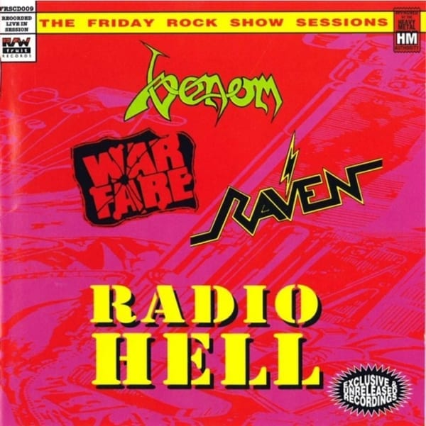 Radio Hell - The Friday Rock Show Sessions (Raven / Venom / Warfare) (1992) CD 1