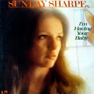 Sunday Sharpe (Sue Powell) - I'm Having Your Baby (EXPANDED EDITION) (1975) CD 1